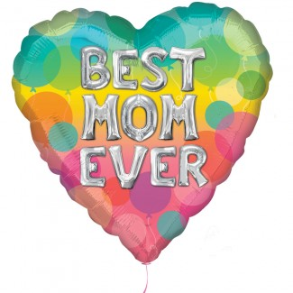 Best Mom Ever balloon letters