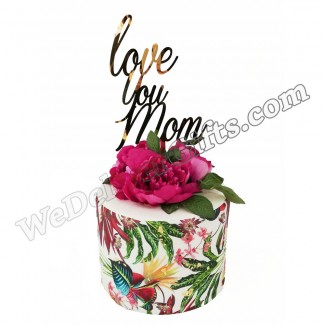 Love You Mom design Cake
