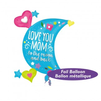 Love You Mom to The Moon And Back Balloon