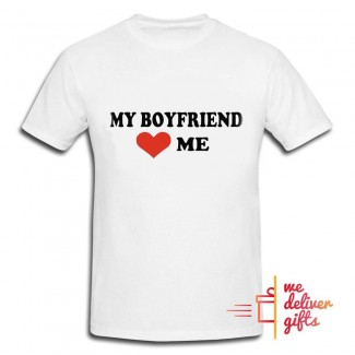 My Boyfriend Love Me Tshirt